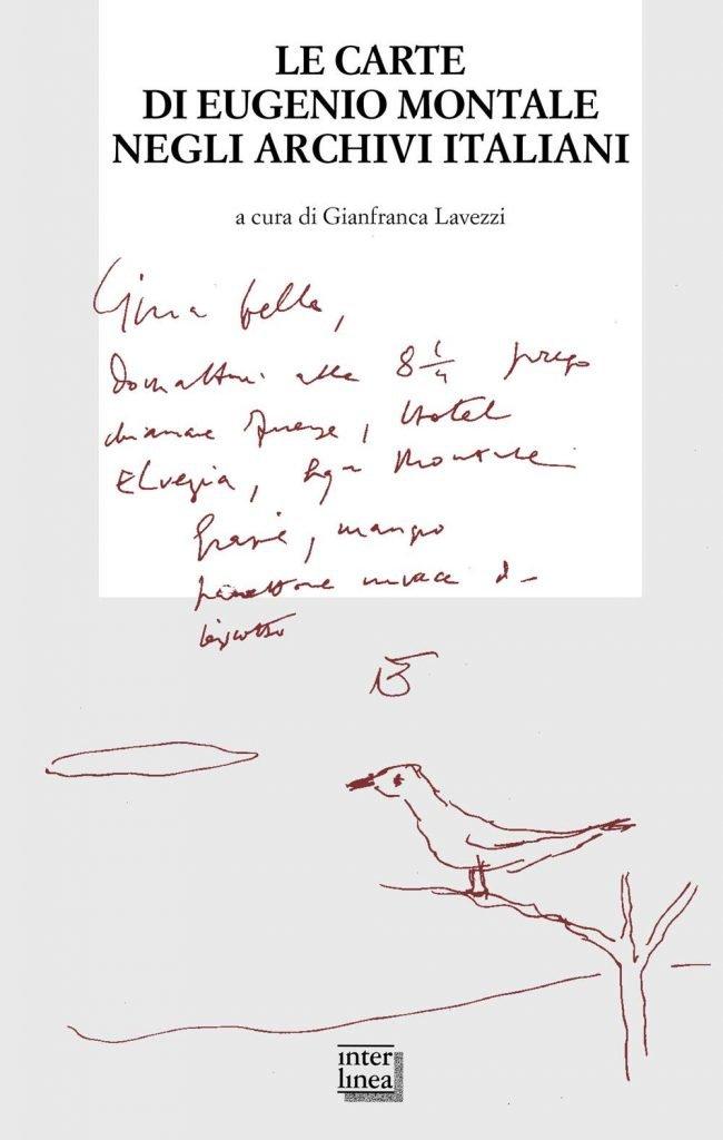 """""""Le carte di Eugenio Montale negli archivi italiani"""" di Gianfranca Lavezzi"""