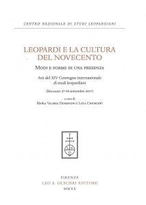 Leopardi e la cultura del Novecento. Modi e forme di una presenza, Maria Valeria Dominioni, Luca Chiurchiù