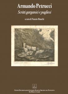 Scritti garganici e pugliesi, Armando Petrucci, Nunzio Bianchi