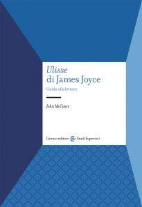 Ulisse di James Joyce. Guida alla lettura, John McCourt
