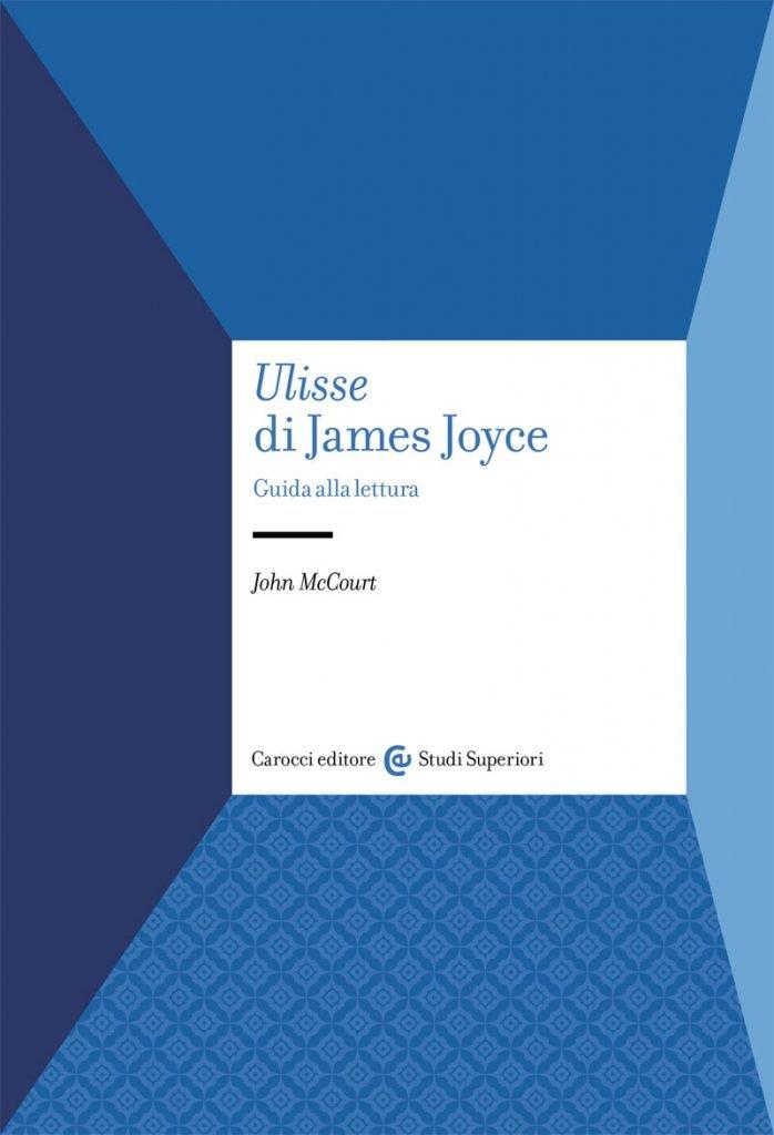 """Ulisse di James Joyce. Guida alla lettura"" di John McCourt"