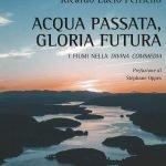 """""""Acqua passata, Gloria futura. I fiumi nella Divina Commedia"""" di Ricardo Lucio Perriello"""