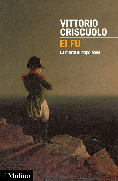 """""""Ei fu. La morte di Napoleone"""" di Vittorio Criscuolo"""