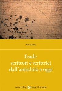 Esuli: scrittori e scrittrici dall'antichità a oggi, Silvia Tatti