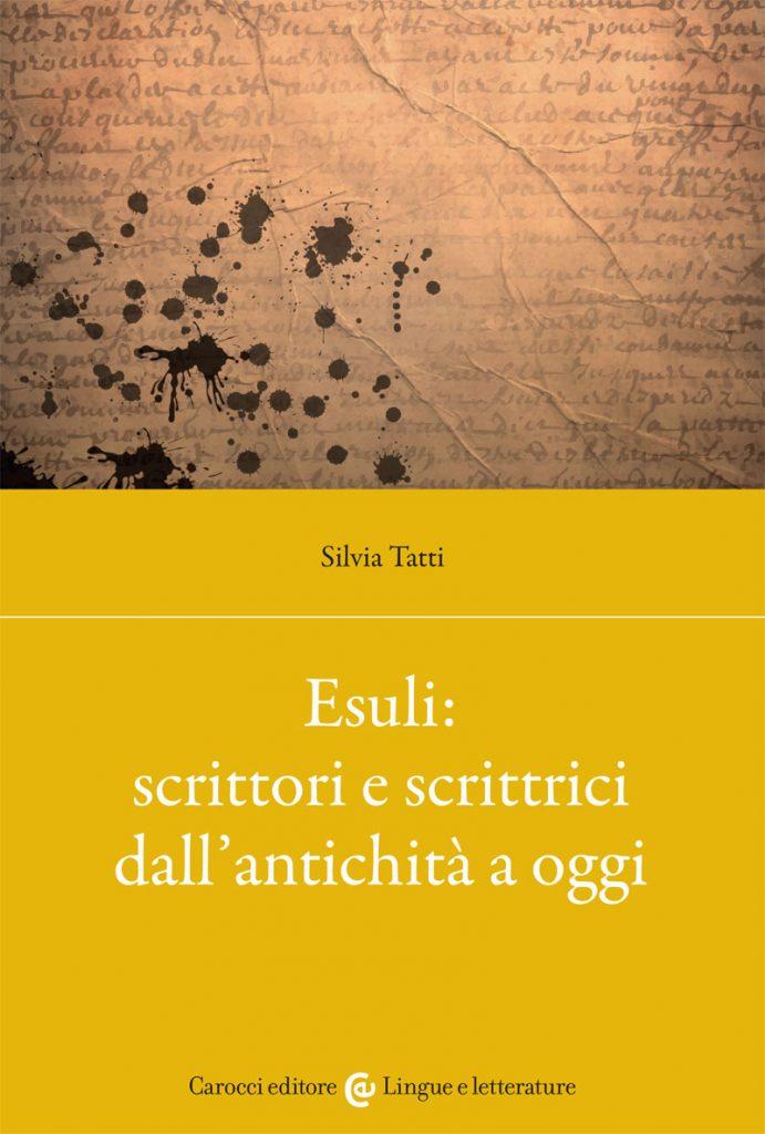 """""""Esuli: scrittori e scrittrici dall'antichità a oggi"""" di Silvia Tatti"""