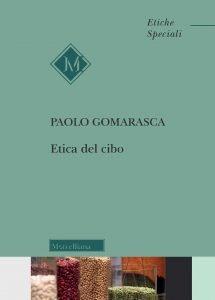 Etica del cibo, Paolo Gomarasca