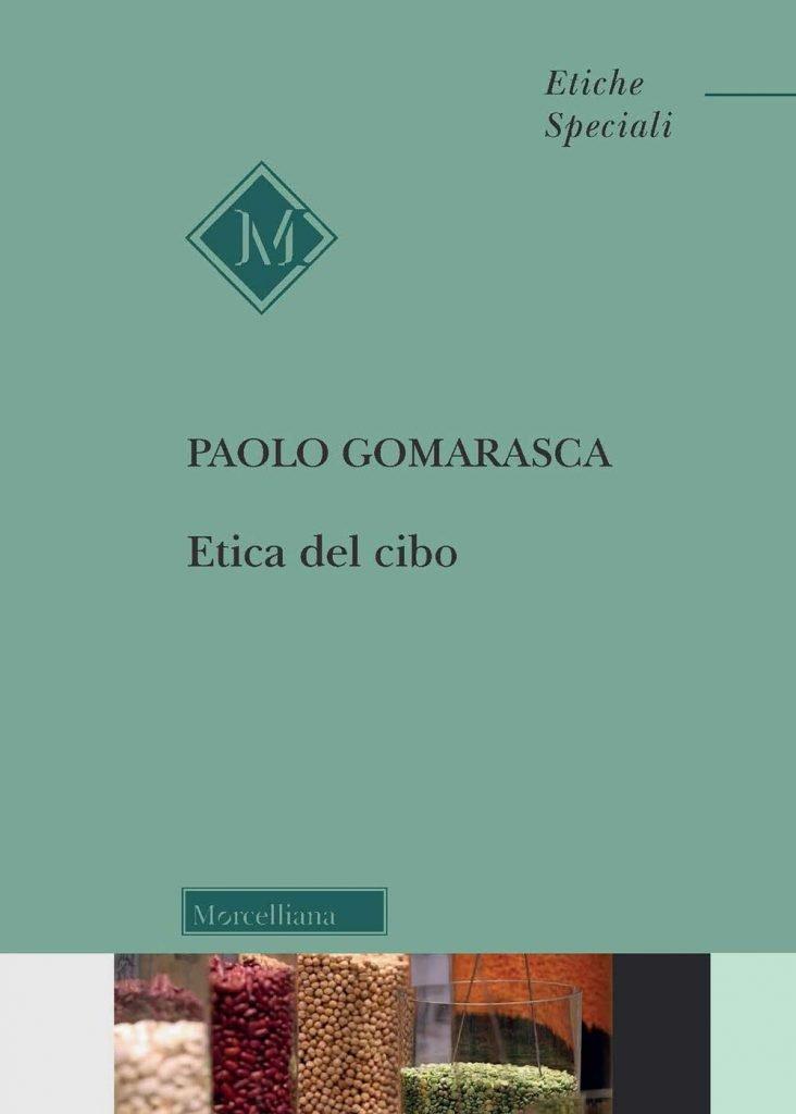 """""""Etica del cibo"""" di Paolo Gomarasca"""