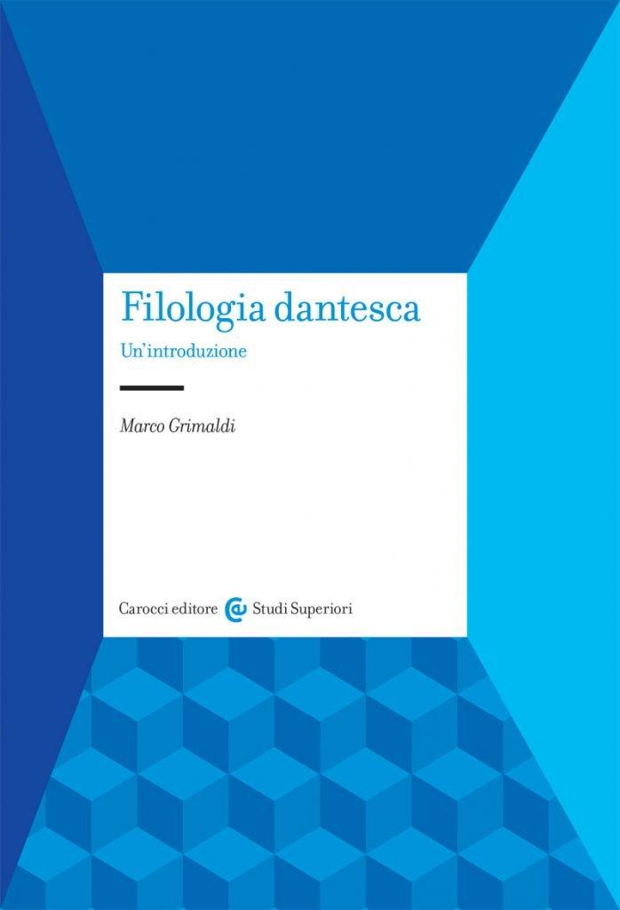 """""""Filologia dantesca"""" di Marco Grimaldi"""