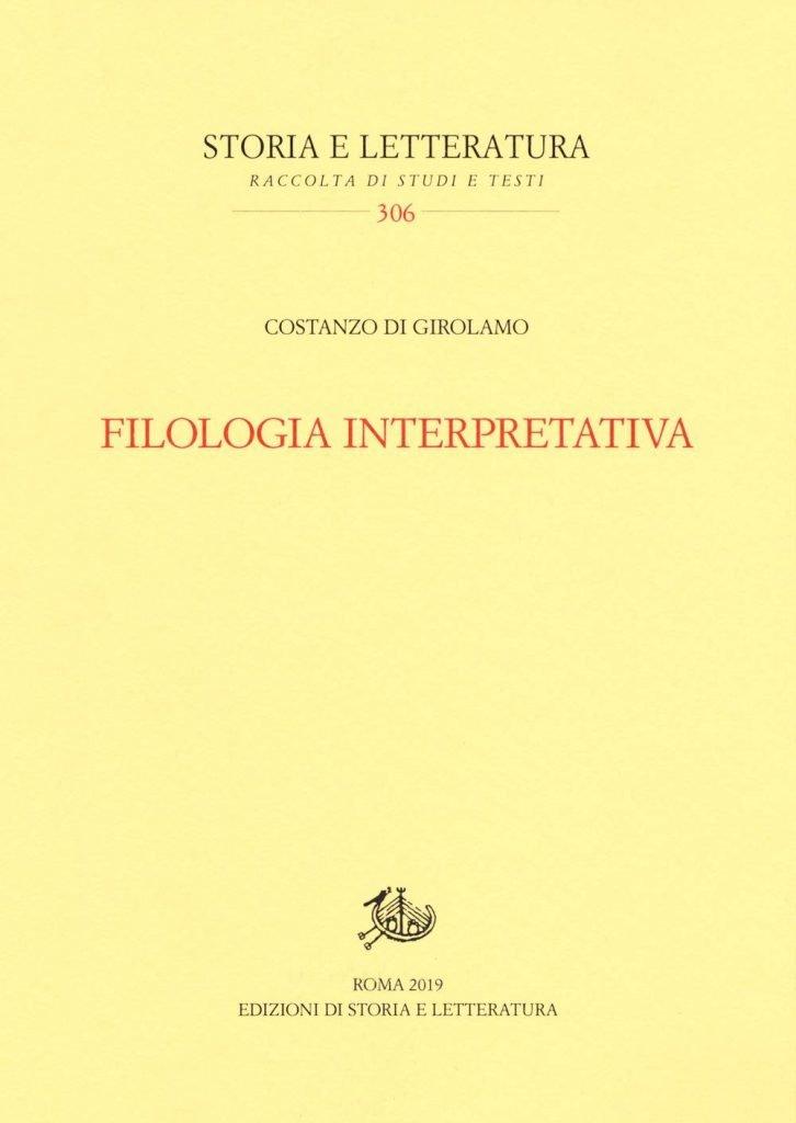 """""""Filologia interpretativa"""" di Costanzo Di Girolamo"""
