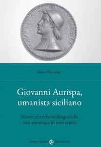 Giovanni Aurispa, umanista siciliano, Salvo Micciché