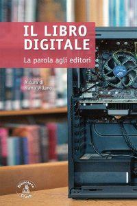Il libro digitale. La parola agli editori, Maria Villano