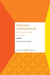 Relazioni internazionali. Dalle tradizioni alle sfide, Emidio Diodato