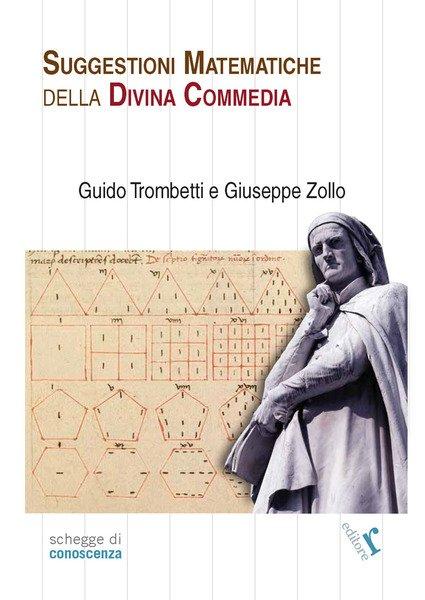 """""""Suggestioni matematiche della Divina Commedia"""" di Guido Trombetti e Giuseppe Zollo"""