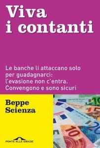 Viva i contanti, Beppe Scienza