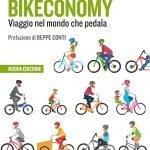 """""""Bikeconomy. Viaggio nel mondo che pedala"""" di Gianluca Santilli e Pierangelo Soldavini"""
