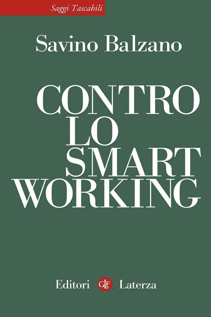 """Contro lo smart working"" di Savino Balzano"