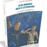 """""""Elsa Morante. Mito e letteratura"""" a cura di Lucia Dell'Aia"""