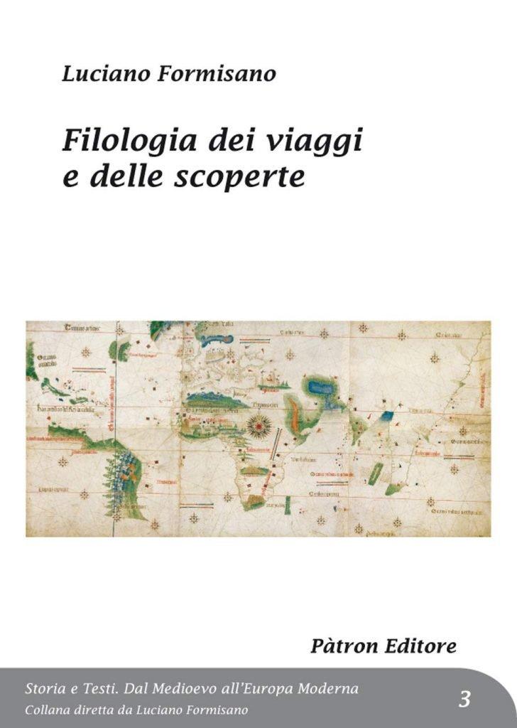 """""""Filologia dei viaggi e delle scoperte"""" di Luciano Formisano"""