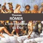 """""""L'invenzione di Dio"""" di Thomas Römer"""