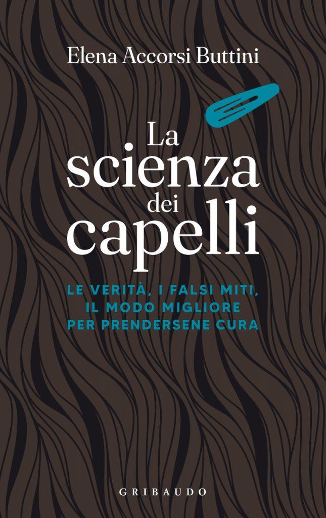 """""""La scienza dei capelli"""" di Elena Accorsi Buttini"""