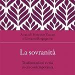 """""""La sovranità. Trasformazioni e crisi in età contemporanea"""" a cura di Francesco Tuccari e Giovanni Borgognone"""