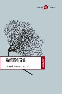 Le reti organizzative, Valentina Pacetti, Angelo Pichierri
