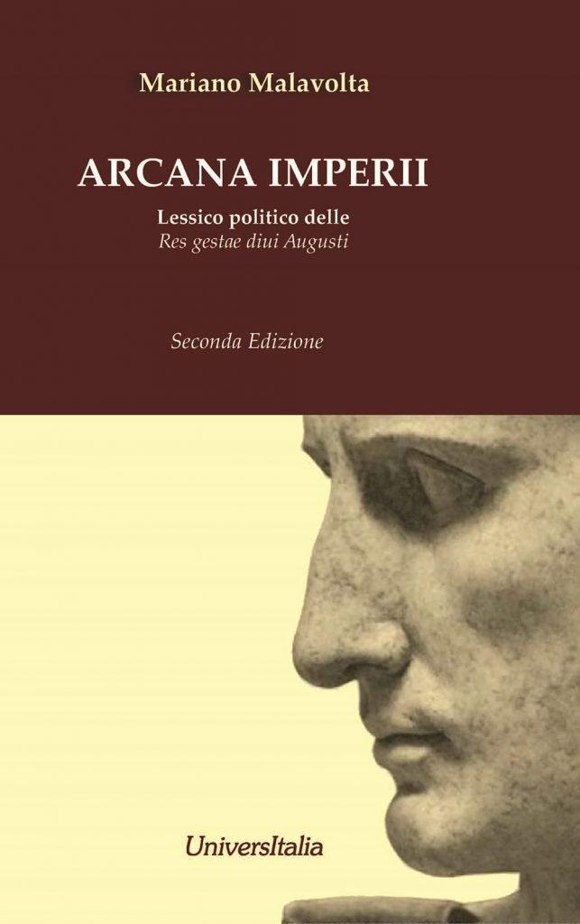"""""""Arcana imperii. Lessico politico delle <em>Res gestae divi Augusti</em>"""" di Mariano Malavolta"""