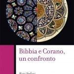 """""""Bibbia e Corano, un confronto"""" di Piero Stefani"""