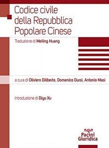 Codice civile della Repubblica Popolare Cinese, Oliviero Diliberto, Domenico Dursi, Antonio Masi
