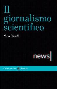 Il giornalismo scientifico, Nico Pitrelli