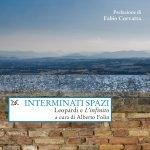 """""""Interminati spazi. Leopardi e <em>L'Infinito</em>"""" a cura di Alberto Folin"""