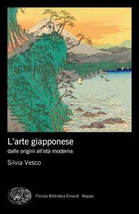 L'arte giapponese dalle origini all'età moderna, Silvia Vesco