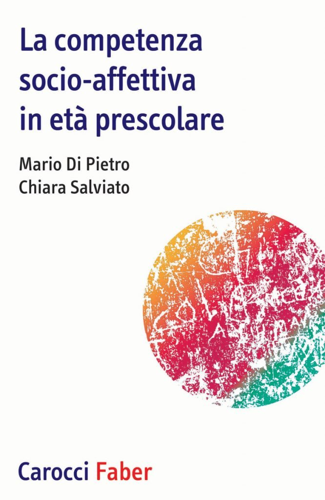 """""""La competenza socio-affettiva in età prescolare"""" di Mario Di Pietro e Chiara Salviato"""