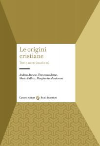 Le origini cristiane, Andrea Annese, Francesco Berno, Maria Fallica, Margherita Mantovani