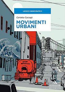 Movimenti urbani, Carlotta Caciagli
