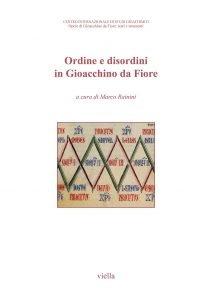 Ordine e disordini in Gioacchino da Fiore, Marco Rainini
