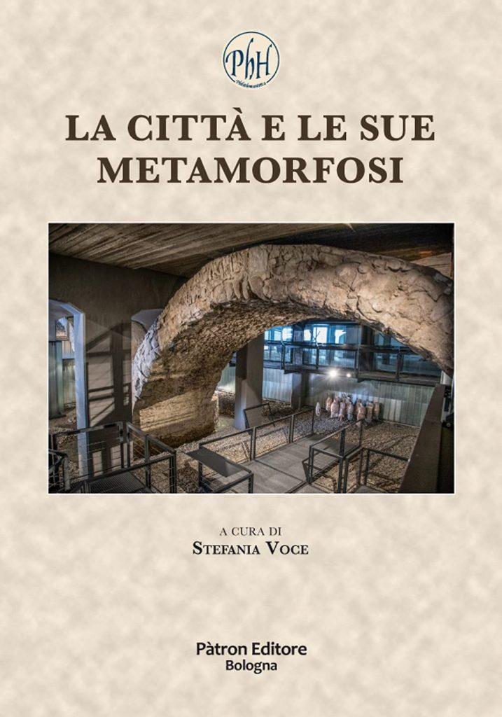 """""""La città e le sue metamorfosi"""" a cura di Stefania Voce"""