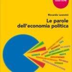 """""""Le parole dell'economia politica"""" di Riccardo Leoncini"""