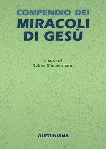 """""""Compendio dei miracoli di Gesù"""" a cura di Ruben Zimmermann"""