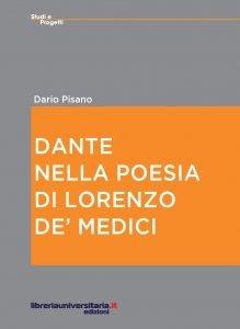 Dante nella poesia di Lorenzo De' Medici, Dario Pisano