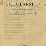 """""""History of Ancient Greek Scholarship. From the Beginnings to the End of the Byzantine Age"""" edited by Franco Montanari"""