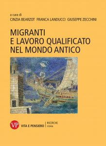 Migranti e lavoro qualificato nel mondo antico, Cinzia Bearzot, Franca Landucci, Giuseppe Zecchini