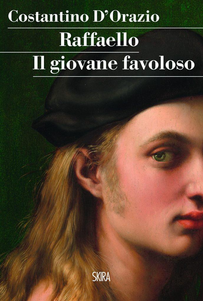 """""""Raffaello. Il giovane favoloso"""" di Costantino D'Orazio"""