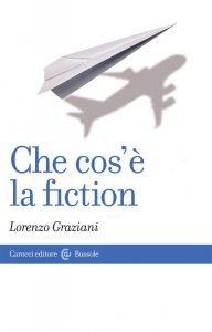 Che cos'è la fiction, Lorenzo Graziani