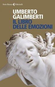Il libro delle emozioni, Umberto Galimberti