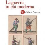 """""""La guerra in età moderna"""" di Giampiero Brunelli"""