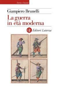 La guerra in età moderna, Giampiero Brunelli