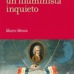 """""""Rousseau, un illuminista inquieto. Opere, contesti, problemi"""" di Marco Menin"""