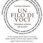 """""""Un filo di voci. Trentadue scrittori dal mondo"""" di Luciano Minerva"""