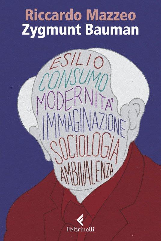 """Zygmunt Bauman"" di Riccardo Mazzeo"